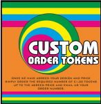 Tokens for custom order, simply purchase up to the agreed value